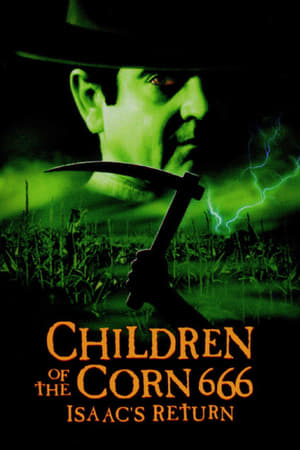 Дети кукурузы 666: Айзек вернулся