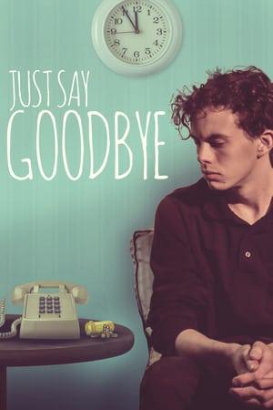 Просто скажи до свидания
