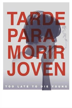 Слишком поздно умирать молодым