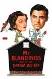 Мистер Блэндингс строит дом своей мечты