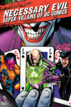 Необходимое зло: суперзлодеи комиксов DC