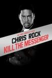 Крис Рок: убить посланника