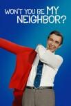 Ты не будешь моим соседом?