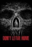 Не выходи из дома