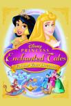 Зачарованные сказки принцессы Диснея: следуй за своими мечтами
