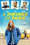 À 2 heures de Paris