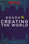 Sense8: создание мира