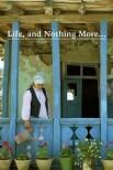 Жизнь и ничего более