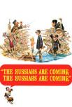 Русские идут! Русские идут!
