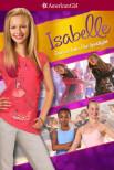 Американская девушка: Изабель танцует в центре внимания