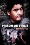 Тюрьма в огне II