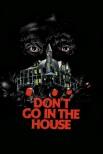 Не ходи в дом
