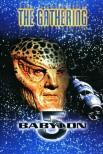 Вавилон 5: Сбор