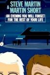 Стив Мартин и Мартин Шорт: вечер, который вы забудете на всю оставшуюся жизнь