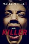 Злоумышленник 3: Убийца