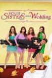 Четыре сестры и свадьба