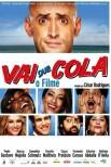 Vai Que Cola — O Filme