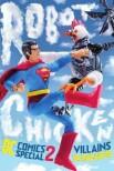 Робоцып: Специальный выпуск DC Comics II — Злодеи в раю