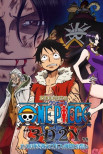 One Piece «3D2Y»: преодолеть смерть Эйса! Обет Луффи своим друзьям