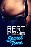 Берт Крейшер: Тайное время