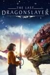 Последний убийца драконов