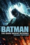 Бэтмен: Возвращение Темного Рыцаря (Deluxe Edition)