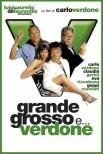 Grande, Grosso и Verdone