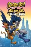 Скуби-Ду и Бэтмен: Отважный и смелый