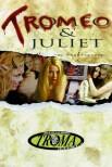 Тромео и Джульетта