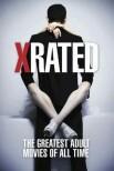 X-Rated: величайшие фильмы для взрослых всех времен