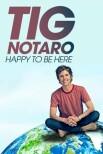 Тиг Нотаро: рад быть здесь